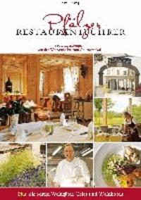 Pfälzer Restaurantführer 2014/2015 - 149 Empfehlungen von der Weinstube bis zum Gourmetlokal.
