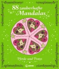 Pferde und Ponys - 88 zauberhafte Mandalas.