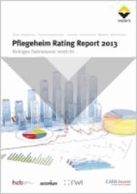 Pflegeheim Rating Report 2013 - Ruhiges Fahrwasser erreicht.