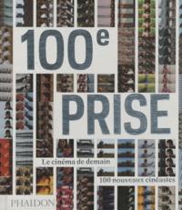 Phaidon - 100e prise - Le cinéma de demain, 100 nouveaux cinéastes.