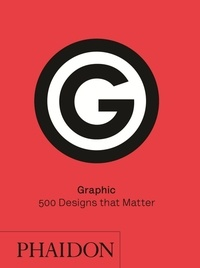 Phaidon - Graphic - 500 Designs that Matter.