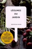 Phaidon - Légumes du jardin - Recettes de saison.