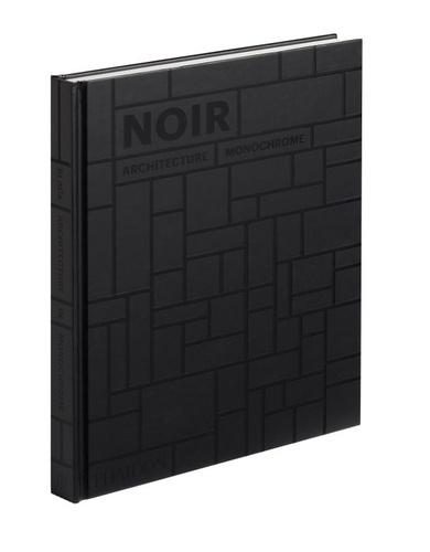 Phaidon - Noir - Architecture monochrome.