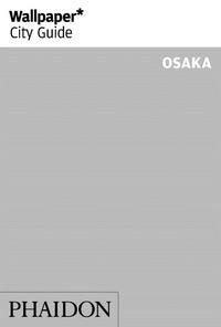 Phaidon - Osaka.