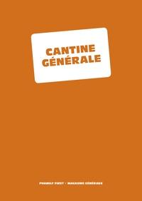 Phamily First - Cantine générale.