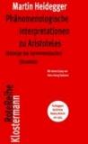 Phänomenologische Interpretationen zu Aristoteles - (Anzeige der hermeneutischen Situation).