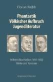 Phantastik Völkischer Aufbruch Jugendliteratur - Wilhelm Matthießen (1891-1965): Werke und Kontexte.