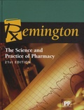 Pharmaceutical Press - Remington - The Science and Practice of Pharmacy.