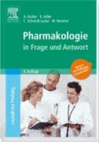 Pharmakologie in Frage und Antwort - Fragen und Fallgeschichten zur Vorbereitung auf mündliche Prüfungen während des Semesters und im Examen.