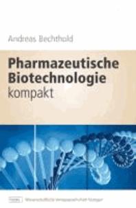 Pharmazeutische Biotechnologie kompakt.