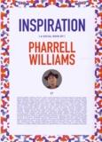 Pharrell Williams - Inspiration.