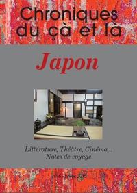 Philippe Barrot - Chroniques du çà et là N° 6, Hiver 2015 : Japon : littérature, théâtre, cinéma... & chroniques.