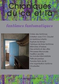 Philippe Barrot - Chroniques du çà et là N° 7 : Fantômes fantômatiques.