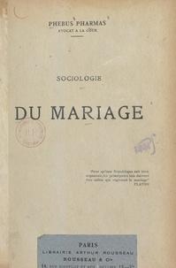 Phebus Pharmas - Sociologie du mariage.