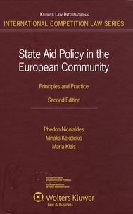 Phedon Nicolaides et Mihalis Kekelekis - State Aid Policy in the European Community - Principles and Practice.