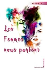 Phénix d'Azur - Les Femmes nous parlent... - Ecoutons-les.