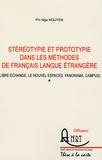 Phi Nga Nguyen - Stéréotypie et prototypie dans les méthodes de français langue étrangère Pack en 2 volumes - Libre échange, Le nouvel espaces, Panorama, Campus.