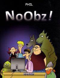 Phil - Noobz !.