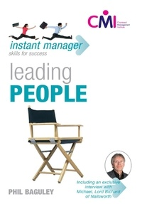 Phil Baguley - Instant Manager: Leading People.