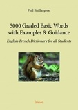 Phil Baillargeon - 5000 graded basic words with examples & guidance.