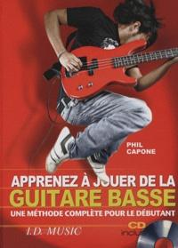 Phil Capone - Apprenez à jouer de la Basse - Une méthode complète pour débutant. 1 CD audio