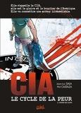 Phil Castaza et Jean-Luc Sala - CIA Le cycle de la peur Tome 2 : L'heure des loups.