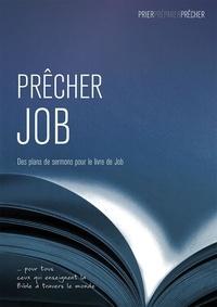 Phil Crowter - Prêcher Job. Des plans de sermons pour le livre de Job.