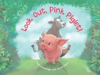 Phil Cummings et Sarah Davis - Look Out, Pink Piglet!.