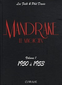 Phil Davis et Lee Falk - Mandrake  : Volume 1, 1950 à 1953.