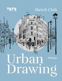 Phil Dean - Urban Drawing - Sketch Club.
