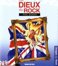 Phil Donny - Les dieux du rock - Une mythologie picturale.