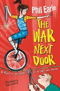Phil Earle et Sara Ogilvie - The War Next Door - a Storey Street novel.