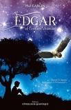 Phil Garcin - Edgar et l'enfant chaman - Quand la logique laisse place à l'irrationnel.