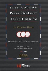 Phil Gordon - Poker No-Limit Texas Hold'em - La première donne - Découvertes et leçons essentielles.