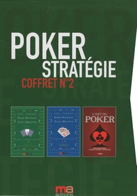 Phil Gordon et  FRC - Poker Stratégie Coffret n°2 - L'art du poker ; Poker no-limit Texas Hold'em, leçons et techniques avancées ; Poker no-limit Texas Hold'em, pratique et analyses des mains.