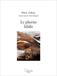 Phil Hall - Le pluvier kildir.