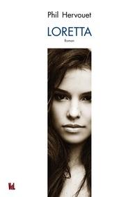 Phil Hervouet - Loretta.