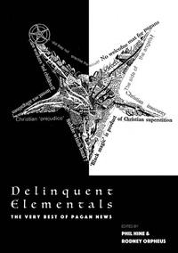 Phil Hine - Delinquent elementals - The very best of pagan news.