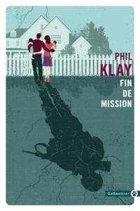 Phil Klay - Fin de mission.