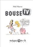 Phil Marso - Bouse TV.