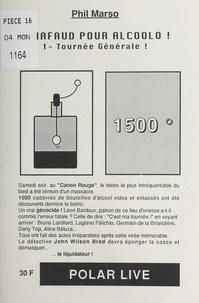 Phil Marso - Échafaud pour alcoolo (1) : Tournée générale !.