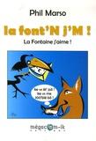 Phil Marso et Jean de La Fontaine - La font'N j'M.