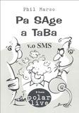 Phil Marso - Pa SAge A TaBa - Vo SMS.