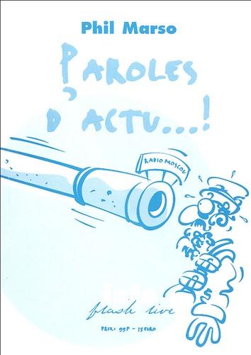 Phil Marso - Paroles d'actu.. !.