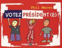 Phil Marso - Votez Président(e) !.