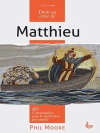 Droit au coeur de Matthieu - 60 commentaires pour la méditation personnelle.pdf