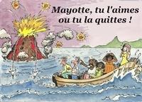 Phil Ouzov - Mayotte, tu l'aimes ou tu la quittes !.
