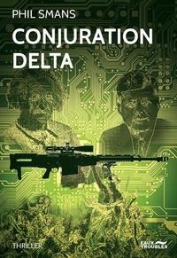 Phil Smans - Conjuration delta.