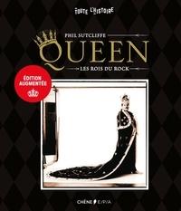 Phil Sutcliffe - Queen - Les rois du rock.