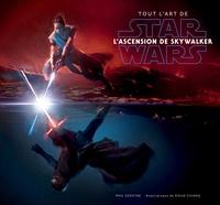 Phil Szostak - Tout l'art de Star Wars L'Ascension de Skywalker.